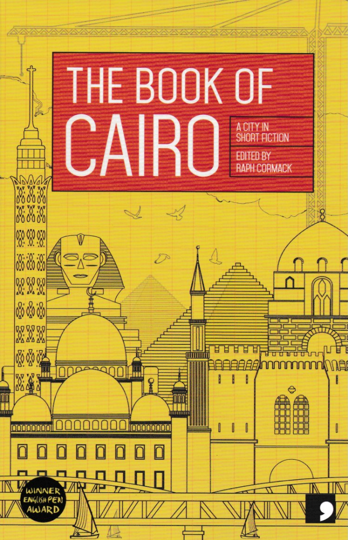 The Book of Cairo (Reading the City) Edited by Raph Cormack